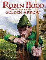 Robin Hood and the Golden Arrow