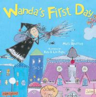 Wanda's First Day