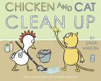 Chicken and Cat Clean up