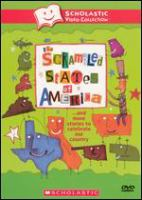The Scrambled States of America --and More Stories to Celebrate Our Country