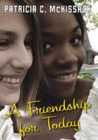 A Friendship for Today