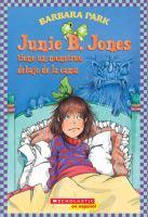 Junie B. Jones tiene un monstruo debajo de la cama