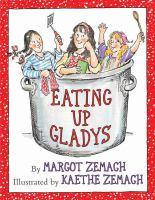 Eating up Gladys