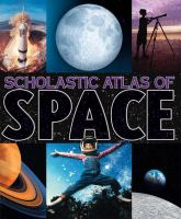 Scholastic Atlas of Space