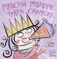 Princess Penelope Takes Charge!