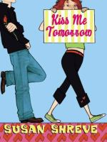 Kiss Me Tomorrow