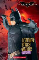 Training Bruce Wayne