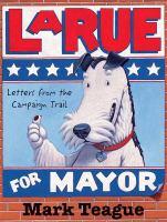 LaRue for Mayor