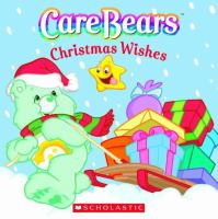 Care Bears Christmas Wishes