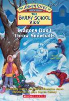 Dragons Don't Throw Snowballs