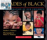 Shades Of Black : A Celebration Of Our Children