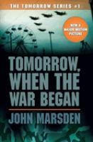 Tomorrow, When the War Began / John Marsden