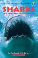Sharks and Other Wild Water Animals