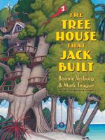 The Tree House That Jack Built