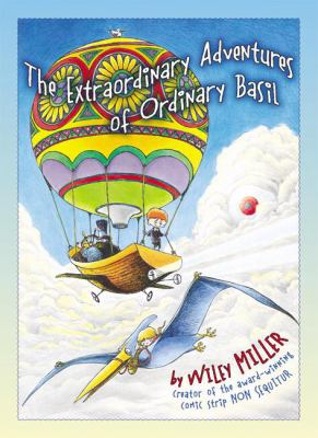 The extraordinary adventures of Ordinary Basil
