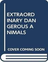 Extraordinary dangerous animals (Arabic)