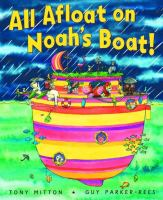 All Afloat on Noah's Boat!