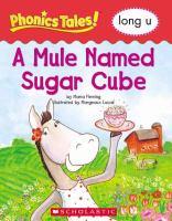 A Mule Named Sugar Cube