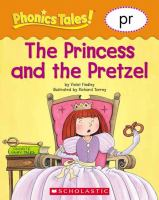 The Princess and the Pretzel