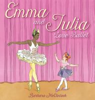 Emma and Julia Love Ballet