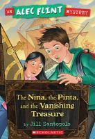 The Niña, the Pinta, and the Vanishing Treasure