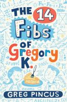 The 14 Fibs of Gregory K