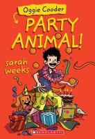 Oggie Cooder, Party Animal!