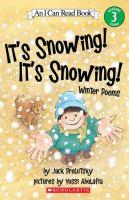 It's Snowing! It's Snowing! : Winter Poems