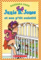 Junie B. Jones et son p'tit ouistiti