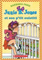Junie B. Jones et son p'tit ouistiti