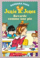 Junie B. Jones Bavarde Comme Une Pie