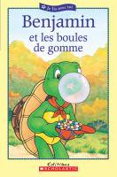 Benjamin et les boules de gomme