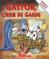 Gaston, chien de garde