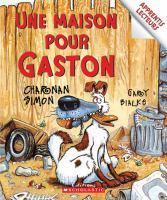 Une maison pour Gaston