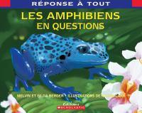 Les amphibiens en questions