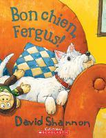 Bon Chien, Fergus!