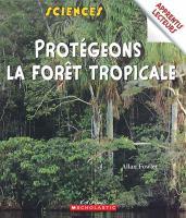 Protegeons la foret tropicale