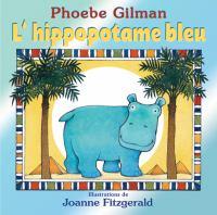 L'hippopotame Bleu