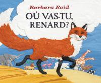 Où vas-tu, Renard?