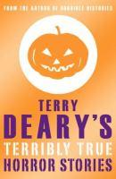 Terry Deary's Terribly True Horror Stories