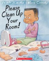 Please Clean up your Room!