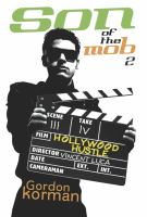 Son of the Mob 2 : Hollywood Hustle