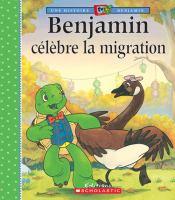 Benjamin célèbre la migration