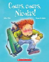 Cours, Cours Nicolas!