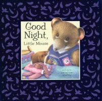 Good Night, Little Mouse