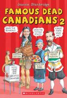 Famous Dead Canadians 2