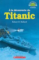 À la découverte du Titanic