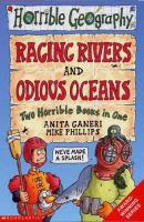 Raging Rivers ; Odious Oceans