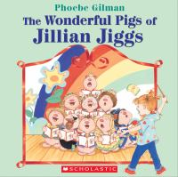 The Wonderful Pigs of Jillian Jiggs
