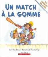 Un Match A La Gomme